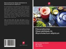 Buchcover von Fitoconstituintes Observabilidade do Rhynchotechum ellipticum