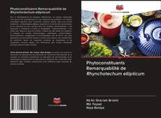 Buchcover von Phytoconstituants Remarquabilité de Rhynchotechum ellipticum
