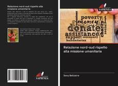 Borítókép a  Relazione nord-sud rispetto alla missione umanitaria - hoz