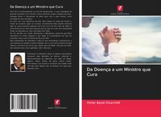 Copertina di Da Doença a um Ministro que Cura