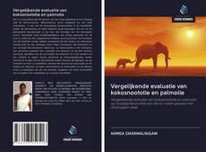 Vergelijkende evaluatie van kokosnootolie en palmolie kitap kapağı
