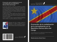 Bookcover of Promoción de la revitalización de la normalización en la República Democrática del Congo
