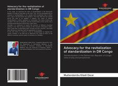 Bookcover of Advocacy for the revitalization of standardization in DR Congo