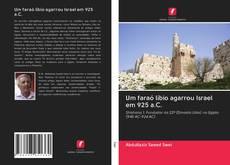 Um faraó líbio agarrou Israel em 925 a.C. kitap kapağı