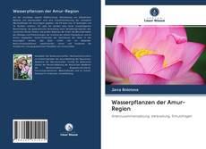 Wasserpflanzen der Amur-Region kitap kapağı
