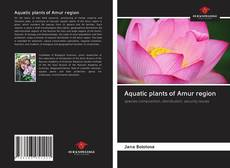 Bookcover of Aquatic plants of Amur region