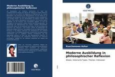 Обложка Moderne Ausbildung in philosophischer Reflexion