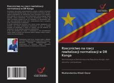 Bookcover of Rzecznictwo na rzecz rewitalizacji normalizacji w DR Konga