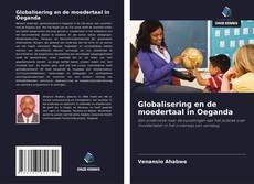 Bookcover of Globalisering en de moedertaal in Oeganda