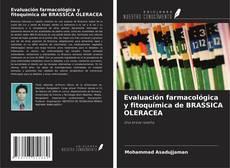 Portada del libro de Evaluación farmacológica y fitoquímica de BRASSICA OLERACEA