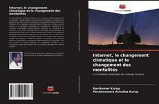 Обложка Internet, le changement climatique et le changement des mentalités
