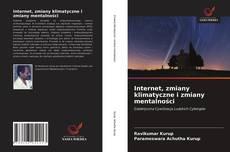 Bookcover of Internet, zmiany klimatyczne i zmiany mentalności