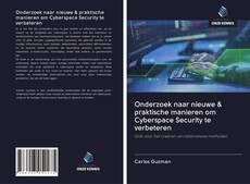 Обложка Onderzoek naar nieuwe & praktische manieren om Cyberspace Security te verbeteren