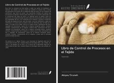 Bookcover of Libro de Control de Procesos en el Tejido