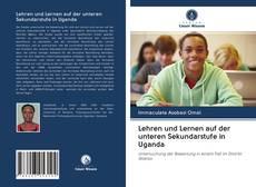 Bookcover of Lehren und Lernen auf der unteren Sekundarstufe in Uganda
