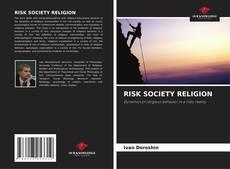 Bookcover of RISK SOCIETY RELIGION