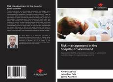 Bookcover of Risk management in the hospital environment
