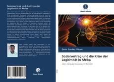 Bookcover of Sozialvertrag und die Krise der Legitimität in Afrika