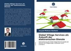 Copertina di Global Village Services als Zukunft der elektronischen Dienste