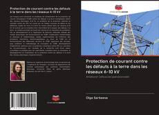 Bookcover of Protection de courant contre les défauts à la terre dans les réseaux 6-10 kV