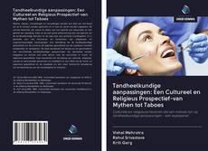 Portada del libro de Tandheelkundige aanpassingen: Een Cultureel en Religieus Prospectief-van Mythen tot Taboes