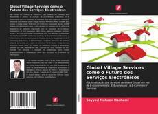 Portada del libro de Global Village Services como o Futuro dos Serviços Electrónicos