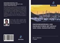 Bookcover of EMISSIEBEHEERSING VAN DIESELMOTOREN MET BEHULP VAN CERIA-NANOPARTIKELS