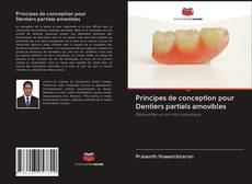 Capa do livro de Principes de conception pour Dentiers partiels amovibles