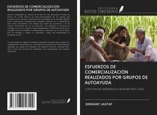 Обложка ESFUERZOS DE COMERCIALIZACIÓN REALIZADOS POR GRUPOS DE AUTOAYUDA