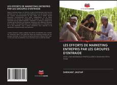 Обложка LES EFFORTS DE MARKETING ENTREPRIS PAR LES GROUPES D'ENTRAIDE