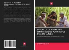 Обложка ESFORÇOS DE MARKETING EMPREENDIDOS POR GRUPOS DE AUTO-AJUDA