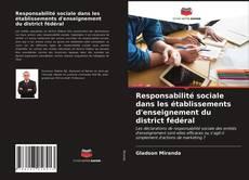 Bookcover of Responsabilité sociale dans les établissements d'enseignement du district fédéral
