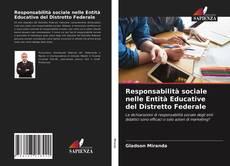 Bookcover of Responsabilità sociale nelle Entità Educative del Distretto Federale
