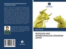 Bookcover of REZESSION UND WAHRSCHEINLICHE LÖSUNGEN DAFÜR