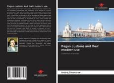 Portada del libro de Pagan customs and their modern use