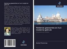 Borítókép a  Heidense gewoontes en hun moderne gebruik - hoz