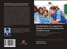 Bookcover of Sensibilisation au programme Swayam parmi les étudiants de troisième cycle