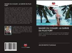 Couverture de NAGER OU COULER : LA SURVIE DU PLUS FORT