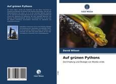 Auf grünen Pythons kitap kapağı