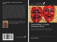"""Bookcover of """"Ferris Bueller"""" y Cuatro Tradiciones Éticas """""""