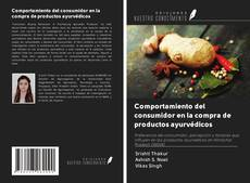 Portada del libro de Comportamiento del consumidor en la compra de productos ayurvédicos