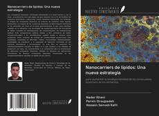 Bookcover of Nanocarriers de lípidos: Una nueva estrategia
