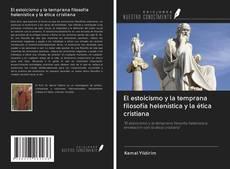 Buchcover von El estoicismo y la temprana filosofía helenística y la ética cristiana