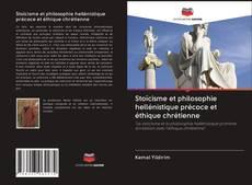 Capa do livro de Stoïcisme et philosophie hellénistique précoce et éthique chrétienne