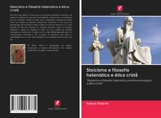 Couverture de Stoicismo e filosofia helenística e ética cristã