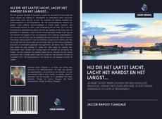 Capa do livro de HIJ DIE HET LAATST LACHT, LACHT HET HARDST EN HET LANGST...
