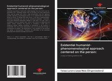 Capa do livro de Existential humanist-phenomenological approach centered on the person: