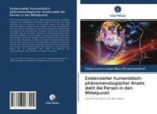 Borítókép a  Existenzieller humanistisch-phänomenologischer Ansatz stellt die Person in den Mittelpunkt: - hoz