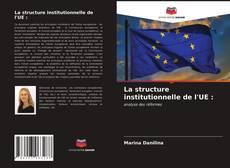Buchcover von La structure institutionnelle de l'UE :