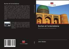 Couverture de Burton et l'orientalisme